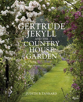 Gertrude Jekyll and the Country House Garden By Tankard, Judith B.