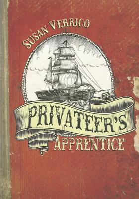 Privateer's Apprentice By Verrico, Susan